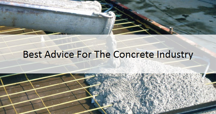 Best Advice In The Concrete Industry